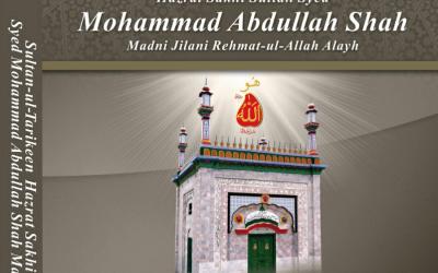 Life History of Sultan ul Tarikeen Syed Mohammad Abdullah Shah
