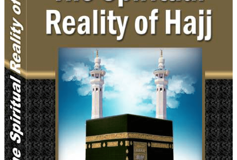 The-Spiritual-Reality-of-Hajj