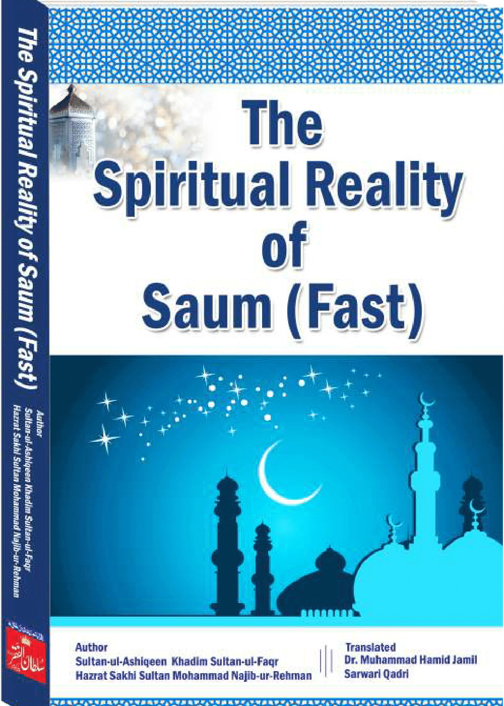 The Spiritual Reality of Fast (Saum)