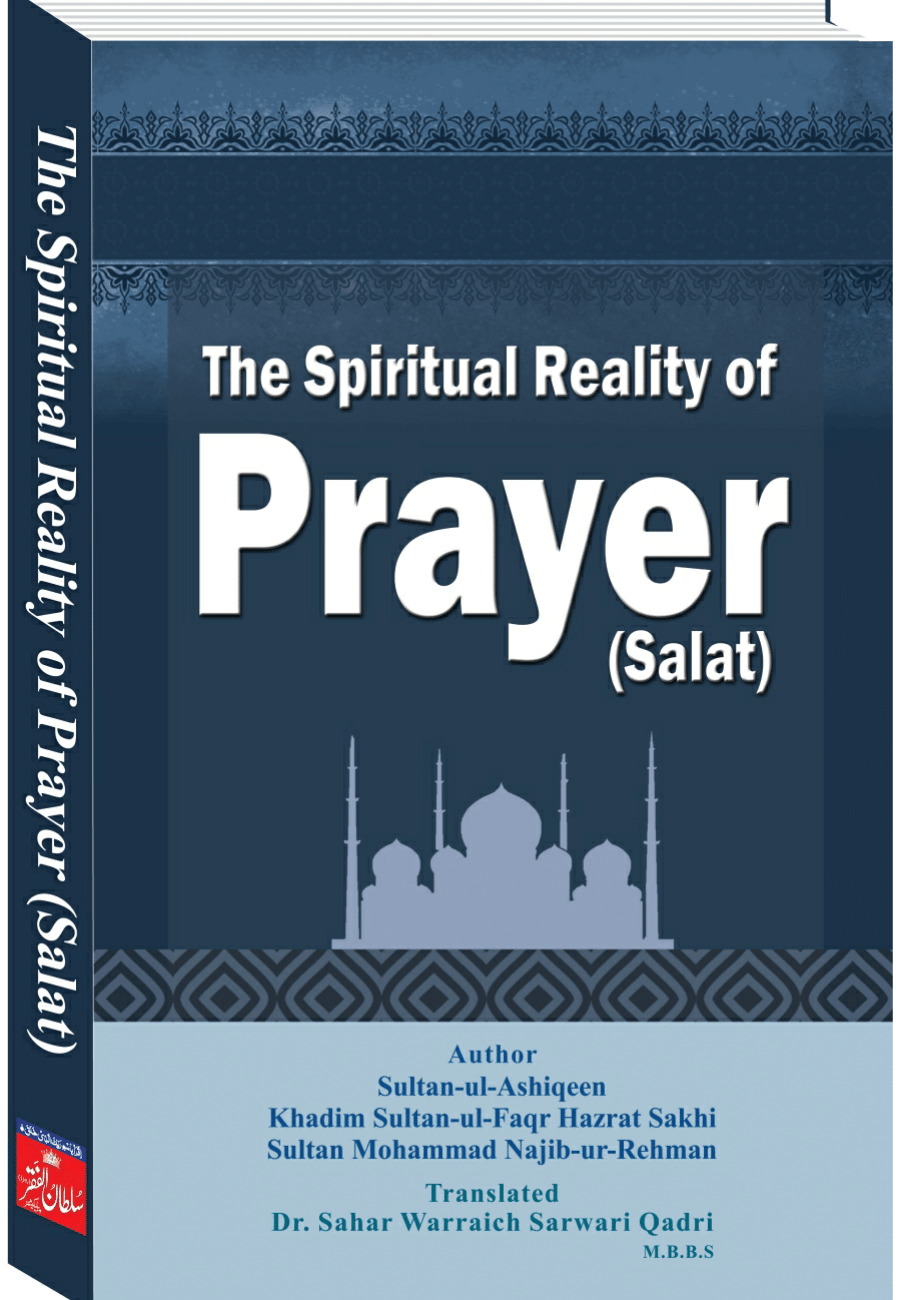 The Spiritual Reality of Prayer (Salat)